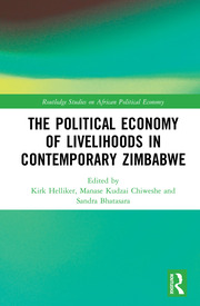 The Political Economy of Livelihoods in Contemporary Zimbabwe
