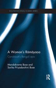 A Woman's Ramayana: Candrāvatī's Bengali Epic