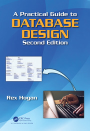 Featured Title - A Practical Guide to Database Design, Second Edition - 1st Edition book cover