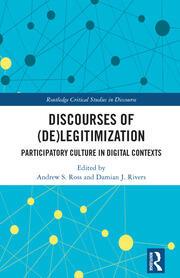 Discourses of (De)Legitimization: Participatory Culture in Digital Contexts