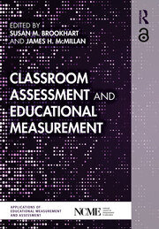 Classroom Assessment and Educational Measurement