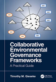 Collaborative Environmental Governance Frameworks: A Practical Guide