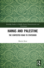 Hamas and Palestine: The Contested Road to Statehood