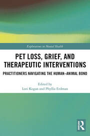 Pet Loss, Grief, and Therapeutic Interventions: Practitioners Navigating the Human-Animal Bond