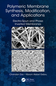 Polymeric Membrane Synthesis, Modification, and Applications: Electro-Spun and Phase Inverted Membranes