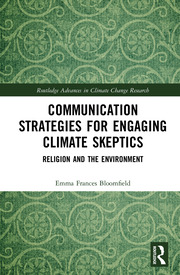 Communication Strategies for Engaging Climate Skeptics: Religion and the Environment
