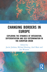 Changing Borders in Europe: Exploring the Dynamics of Integration, Differentiation and Self-Determination in the European Union