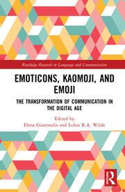 Emoticons, Kaomoji, and Emoji: The Transformation of Communication in the Digital Age