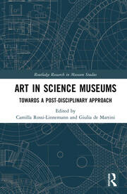 Art in Science Museums: Towards a Post-Disciplinary Approach