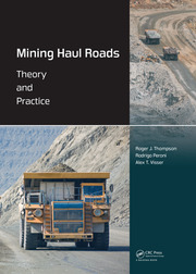 Mining Haul Roads: Theory and Practice