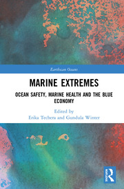 Marine Extremes: Ocean Safety, Marine Health and the Blue Economy