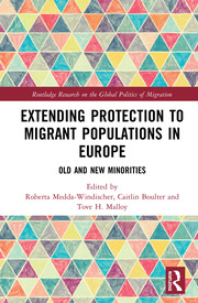 Extending Protection to Migrant Populations in Europe: Old and New Minorities