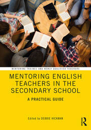 Mentoring English Teachers in the Secondary School: A Practical Guide