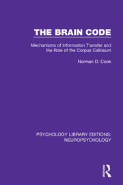 The Brain Code: Mechanisms of Information Transfer and the Role of the Corpus Callosum