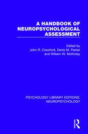 A Handbook of Neuropsychological Assessment