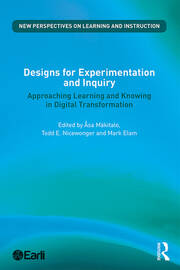 Designs for Experimentation and Inquiry: Approaching Learning and Knowing in Digital Transformation