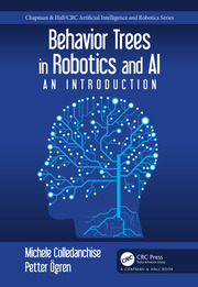 Behavior Trees in Robotics and AI: An Introduction