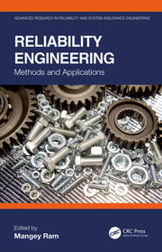Reliability Engineering: Methods and Applications