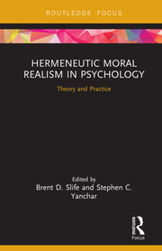 Hermeneutic Moral Realism in Psychology: Theory and Practice