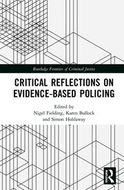 Critical Reflections on Evidence-Based Policing