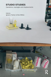 Studio Studies: Operations, Topologies & Displacements