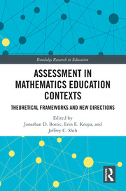 Assessment in Mathematics Education Contexts: Theoretical Frameworks and New Directions