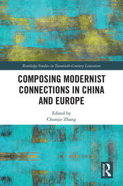 Composing Modernist Connections in China and Europe