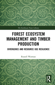 Forest Ecosystem Management and Timber Production: Divergence and Resource Use Resilience