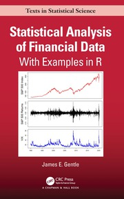 Statistical Analysis of Financial Data: With Examples In R