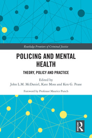 Policing and Mental Health: Theory, Policy and Practice