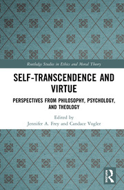 Self-Transcendence and Virtue: Perspectives from Philosophy, Psychology, and Theology