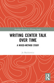 Writing Center Talk over Time: A Mixed-Method Study