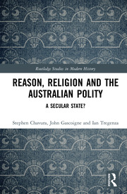 Reason, Religion and the Australian Polity: A Secular State?