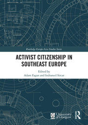 Activist Citizenship in Southeast Europe