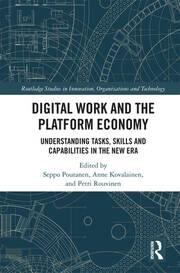 Digital Work and the Platform Economy: Understanding Tasks, Skills and Capabilities in the New Era
