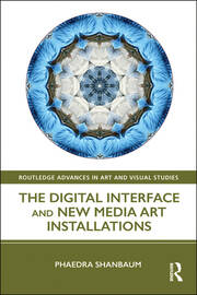 The Digital Interface and New Media Art Installations