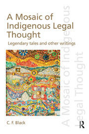 A Mosaic of Indigenous Legal Thought: Legendary Tales and Other Writings