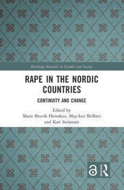Rape in the Nordic Countries (Open Access): Continuity and Change