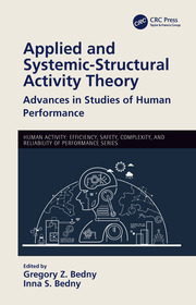 Applied and Systemic-Structural Activity Theory: Advances in Studies of Human Performance
