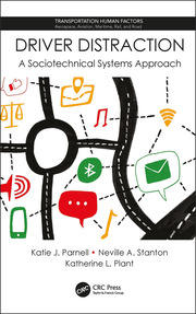 Driver Distraction: A Sociotechnical Systems Approach