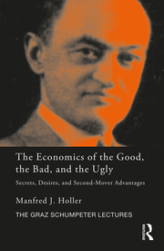 The Economics of the Good, the Bad and the Ugly: Secrets, Desires, and Second-Mover Advantages