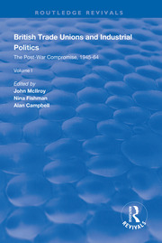 The High Tide of Trade Unionism: Mapping Industrial Politics, 1964–79