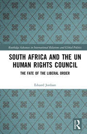 South Africa and the UN Human Rights Council: The Fate of the Liberal Order