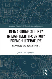 Reimagining Society in 18th Century French Literature: Happiness and Human Rights