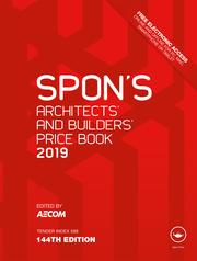 Spon's Architects' and Builders' Price Book 2019