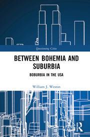 Between Bohemia and Suburbia: Boburbia in the USA