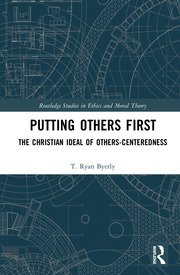 Putting Others First: The Christian Ideal of Others-Centeredness