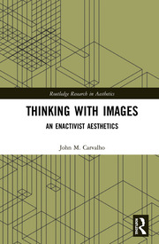 Thinking with Images: An Enactivist Aesthetics