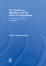 The 'Social' as Metaphor and the Case of Cooperatives