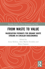 From Waste to Value: Valorisation Pathways for Organic Waste Streams in Circular Bioeconomies